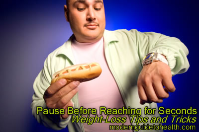 Weight-Loss Tips and Tricks - Pause Before Reaching for Seconds