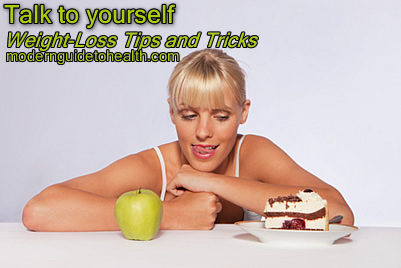 Weight-Loss Tips and Tricks: Talk to yourself