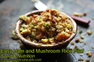 Healthy Recipe Easy Ham and Mushroom Rice Pilaf