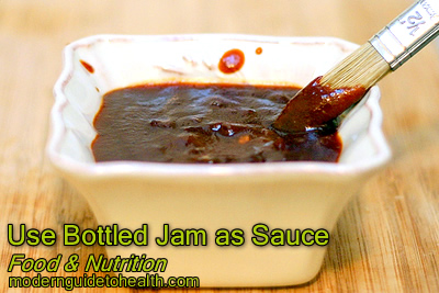 Healthy Recipe Use Bottled Jam as Sauce