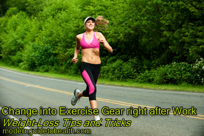 Change into Exercise Gear right after Work