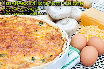 Healthy Recipe Crustless Mushroom Quiche