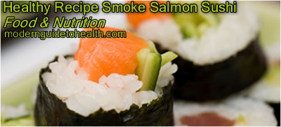 Healthy Recipe Smoke Salmon Sushi