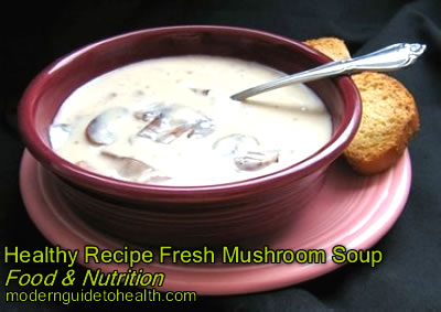 Healthy Recipe Fresh Mushroom Soup