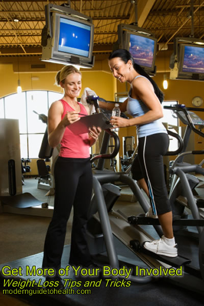 Weight-Loss Tips and Tricks:  Get More of Your Body Involved