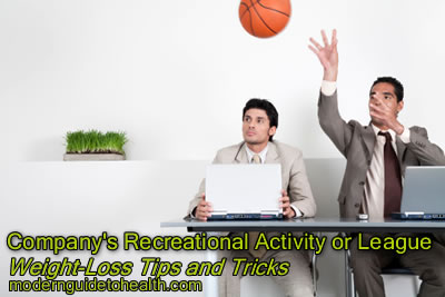 Weight-Loss Tips and Tricks- Recreational Activity or League
