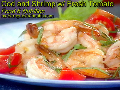 Healthy Recipe Cod and Shrimp with Fresh Tomato