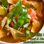 Healthy Recipe Classic Tortilla Soup