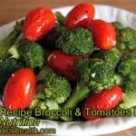 Healthy Recipe Broccoli & Tomatoes Roasted