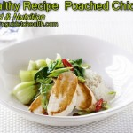 Healthy Recipe  Poached chicken