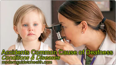 Accidents Common Cause of Deafness